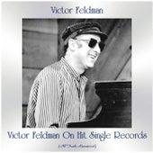 Victor Feldman on Hit Single Records (All Tracks Remastered) by Victor Feldman