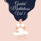 Guided Meditations Volume 1 by Melissa Field
