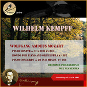Wolfgang Amdeus Mozart: Piano Sonate Nr. 11 A-Dur KV 331 - Rondo for Piano and Orchestra, K. 382 - Piano Concerto No. 20 in D Minor, K. 466 (Recordings of 1935 & 1941 (In Memoriam Wilhelm Kempff - 30th date of death)) by Wilhelm Kempff