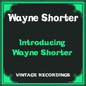 Introducing Wayne Shorter (Hq Remastered) von Wayne Shorter