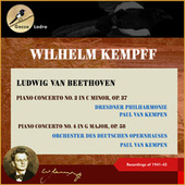Ludwig van Beethoven: Piano Concerto No. 3 in C Minor, Op. 37 - Piano Concerto No. 4 in G Major, Op. 58 (Recordings of 1941 & 1942 (In Memoriam Wihelm Kempff - 30th date of death)) by Wilhelm Kempff
