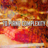70 Piano Complexity by Lullaby Land