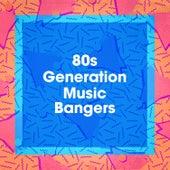 80s Generation Music Bangers fra 60's 70's 80's 90's Hits
