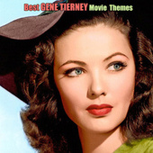 Best GENE TIERNEY Movie Themes by Various Artists