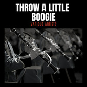 Throw a Little Boogie by Various Artists