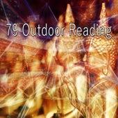79 Outdoor Reading von Music For Meditation