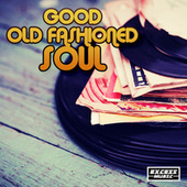 Good Old Fashioned Soul de Various Artists