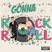 Gonna Rock N Roll by Various Artists