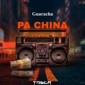 Guaracha Pa China by Tosca