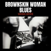 Brownskin Woman Blues by Various Artists