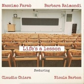 Life's a Lesson by Massimo Faraò