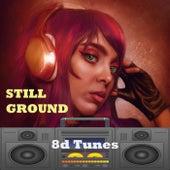 Still Ground fra 8D Tunes