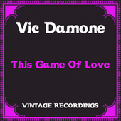 This Game of Love (Hq Remastered) by Vic Damone