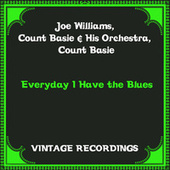 Everyday I Have the Blues (Hq Remastered) by Joe Williams