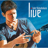 LIVE - Jake Shimabukurono Sekai by Jake Shimabukuro