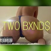 Two Bxnd$ von Sheezy