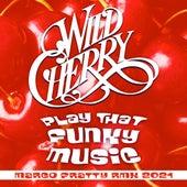 Play That Funky Music (Marco Fratty Remix 2021) van Wild Cherry