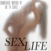 Sex Life (Soundtrack Inspired By The TV Series) de Various Artists
