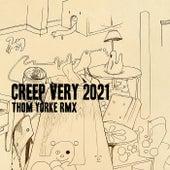 Creep (Very 2021 Rmx) by Thom Yorke