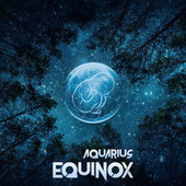 Equinox by Aquarius