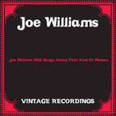 Joe Williams with Songs About That Kind of Woman (Hq Remastered) by Joe Williams