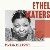 Ethel Waters - Music History by Ethel Waters