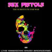 The Substitute For War (Live) de Sex Pistols