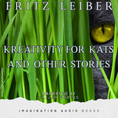 Kreativity For Kats And Other Stories de Imagination Audio Books
