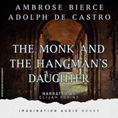 The Monk And The Hangman's Daughter de Imagination Audio Books