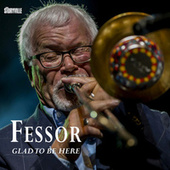 Glad to Be Here by Ole Fessor Lindgreen