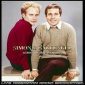 Across The Burning Bridge (Live) de Simon & Garfunkel