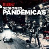 Sesiones Pandémicas de Attaque 77