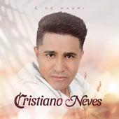 É de Madri by Cristiano Neves