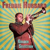 Golden Selection (Remastered) von Freddie Hubbard