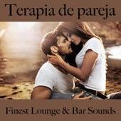 Terapia de Pareja: Finest Lounge & Bar Sounds by ALLTID