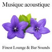 Musique acoustique: finest lounge & bar sounds by ALLTID