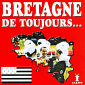 Bretagne de toujours by Various Artists