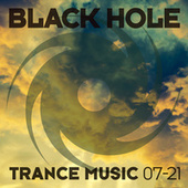 Black Hole Trance Music 07-21 by Various Artists