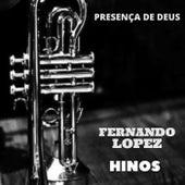 Presença De Deus (Hinos) von Fernando Lopez