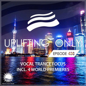 Uplifting Only Episode 438 (Vocal Trance Focus, July 2021) [FULL] by Ori Uplift Radio
