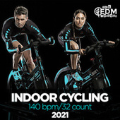 Indoor Cycling 2021: 60 Minutes Mixed for Fitness & Workout 140 bpm/32 Count de Hard EDM Workout