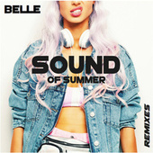 Sound of summer Remixes by Belle