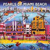 Pearls of Miami Beach, Vol. 4 by Various Artists