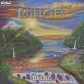 Runoff by Bassic