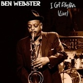 I Got Rhythm (Live) by Ben Webster