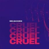 Cruel de Melquiades