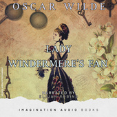 Lady Windermere's Fan de Imagination Audio Books