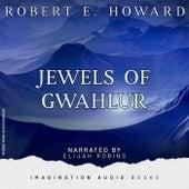 Jewels Of Gwahlur de Imagination Audio Books