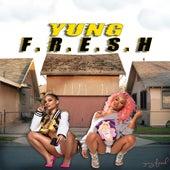 yung F.R.E.S.H by Yung - Fresh