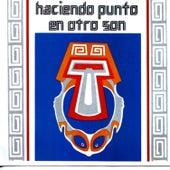 Haciendo Punto en Otro Son by Haciendo Punto en Otro Son